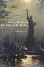 La statua della libertà. Una storia globale