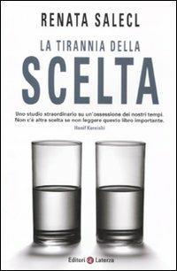 La tirannia della scelta - Renata Salecl - copertina