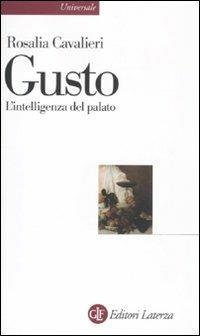 Gusto. L'intelligenza del palato - Rosalia Cavalieri - copertina