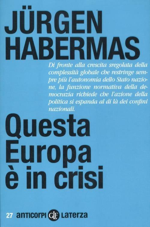 Questa Europa è in crisi - Jürgen Habermas - copertina