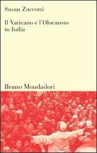 Il Vaticano e l'olocausto in Italia - Susan Zuccotti - copertina