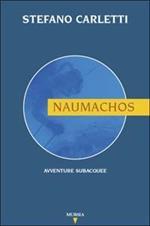 Naumachos. Avventure subacquee