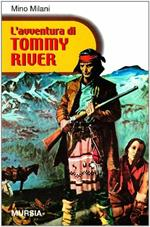 L' avventura di Tommy River