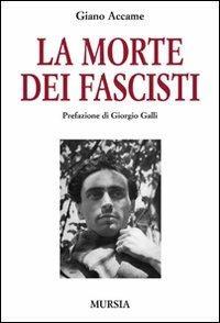 La morte dei fascisti - Giano Accame - copertina