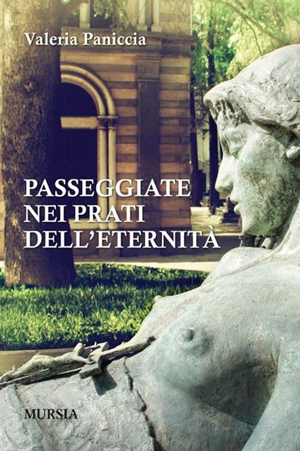 Passeggiate nei prati dell'eternità - Valeria Paniccia - copertina