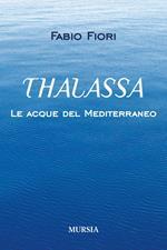Thalassa. Le acque del Mediterraneo