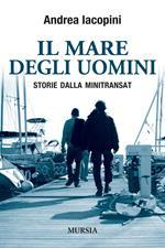 Il mare degli uomini. Storie dalla Minitransat