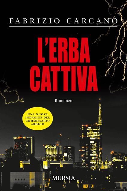 L' erba cattiva - Fabrizio Carcano - copertina