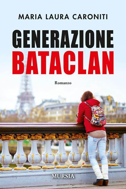 Generazione Bataclan - Maria Laura Caroniti - copertina