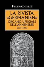 La rivista «Germanien» organo ufficiale dell'Ahnenerbe 1935-1943