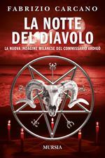 La notte del diavolo. La nuova indagine milanese del commissario Ardigò