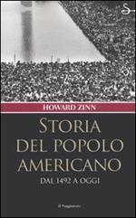 Storia del popolo americano. Dal 1492 a oggi