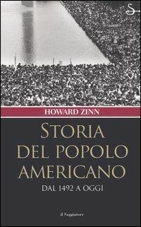 Storia del popolo americano. Dal 1492 a oggi - Howard Zinn - copertina