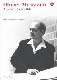 Olivier Messiaen. Dai canyon alle stelle - copertina