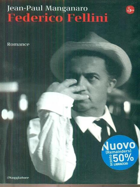 Federico Fellini - Jean-Paul Manganaro - 2