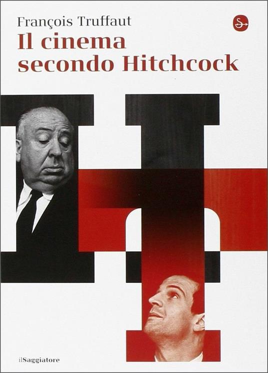 Il cinema secondo Hitchcock - François Truffaut - 2