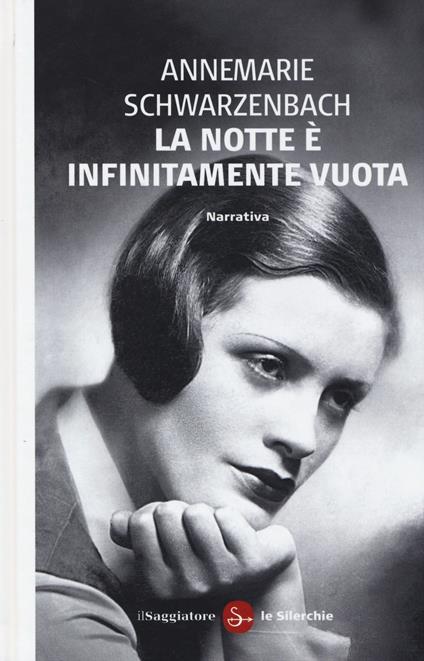 La notte è infinitamante vuota - Annemarie Schwarzenbach - copertina