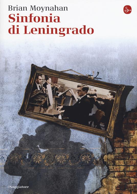Sinfonia di Leningrado - Brian Moynahan - copertina