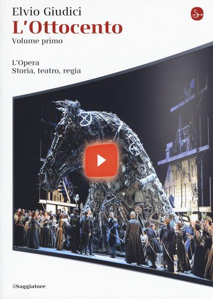 L' opera. Storia, teatro, regia. Vol. 3: Ottocento, L'. - Elvio Giudici - copertina