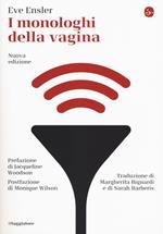 I monologhi della vagina. Nuova ediz.