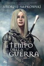 Il tempo della guerra. The Witcher. Vol. 4