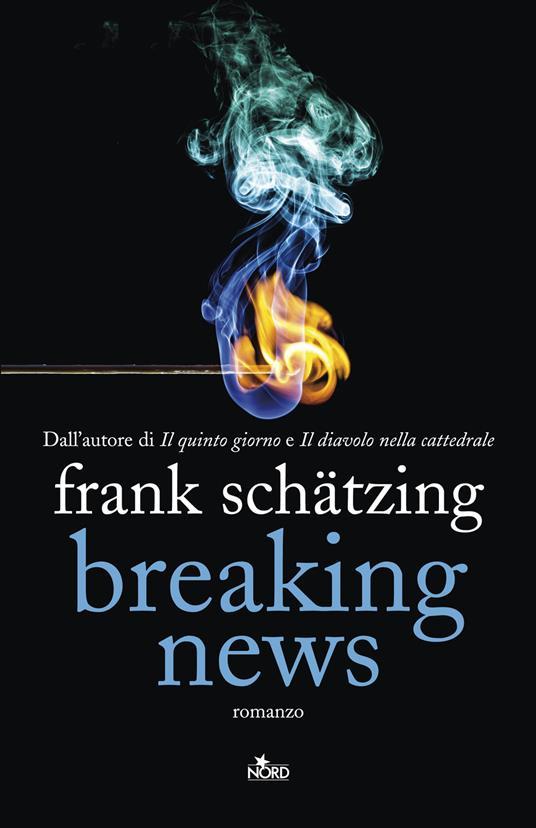 Breaking news - Frank Schätzing - copertina