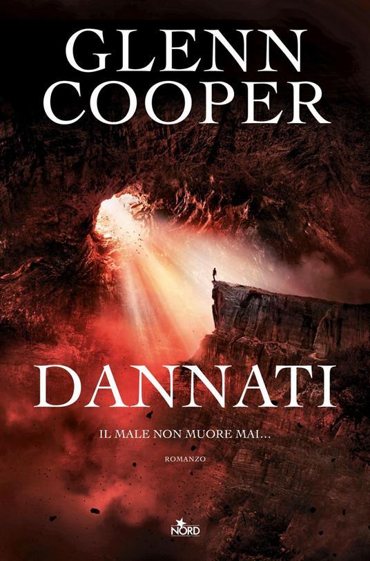 Dannati - Glenn Cooper,Paolo Falcone - ebook