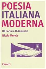 Poesia italiana moderna. Da Parini a D'annunzio