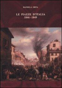 Le piazze d'Italia (1846-1849) -  Daniela Orta - copertina