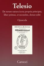 De rerum natura iuxta propria principia, liber primus, et secundus, denuo editi (rist. anast.)