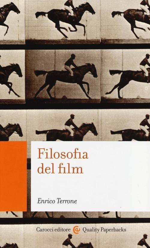 Filosofia del film -  Enrico Terrone - copertina
