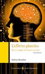 L' effetto placebo. Breve viaggio tra mente e corpo
