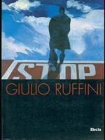 Giulio Ruffini. Catalogo della mostra (Ravenna, 26 ottobre 1997-25 gennaio 1998)