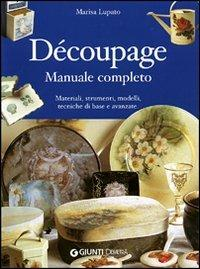 Découpage. Manuale completo - Marisa Lupato - copertina