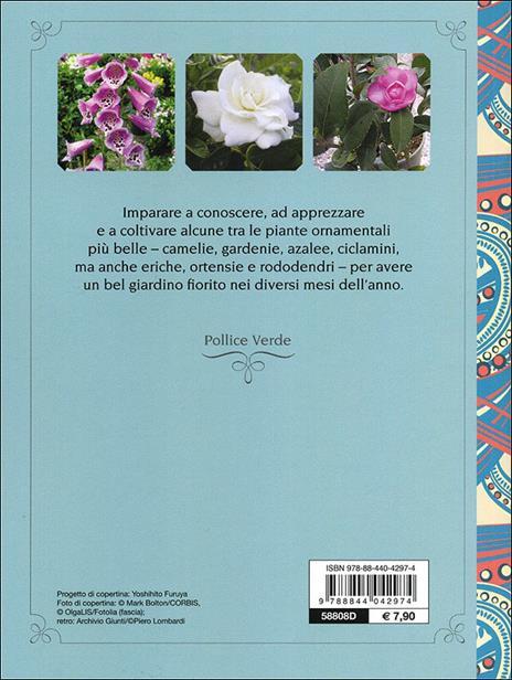 Ortensie, azalee, camelie e altre acidofile - Piero Lombardi - 4