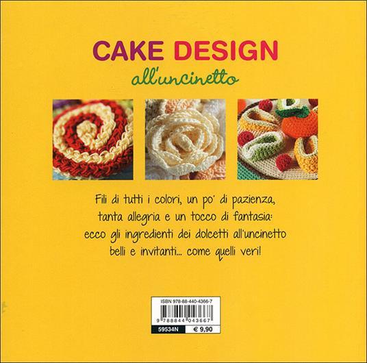 Cake design all'uncinetto - Wilma Strabello Bellini - 5
