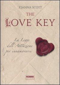 The love key. La legge dell'attrazione per innamorarsi - Joanna Scott - 3