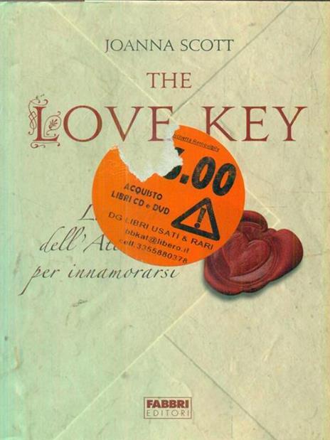 The love key. La legge dell'attrazione per innamorarsi - Joanna Scott - 2
