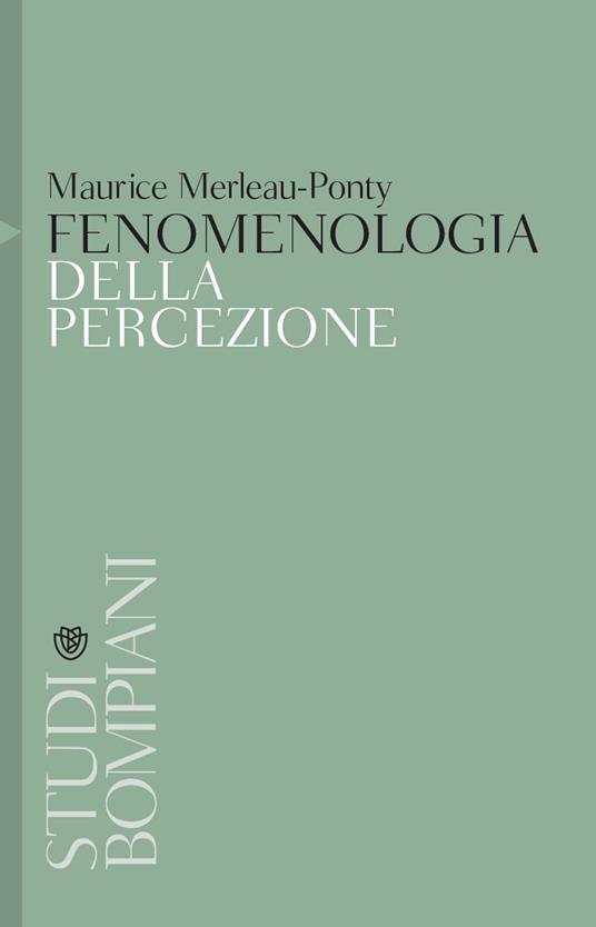Fenomenologia della percezione - Maurice Merleau-Ponty - copertina