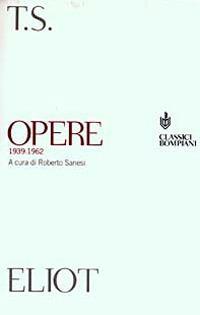 Opere (1939-1962) - Thomas S. Eliot - copertina