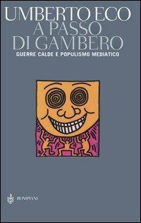 A passo di gambero. Guerre calde e populismo mediatico - Umberto Eco - copertina