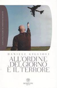All'ordine del giorno è il terrore. I cattivi pensieri della democrazia - Daniele Giglioli - copertina