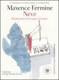 Neve - Maxence Fermine,Georges Lemoine - copertina