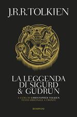 La leggenda di Sigurd e Gudrun. Testo inglese a fronte