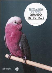 Quando tutto tace - Alessandro De Roma - 4