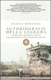 Autobiografie della leggera. Emarginati, balordi e ribelli raccontano le loro storie di confine - Danilo Montaldi - copertina