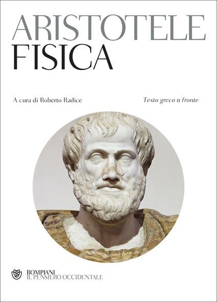 La fisica. Testo greco a fronte - Aristotele - copertina