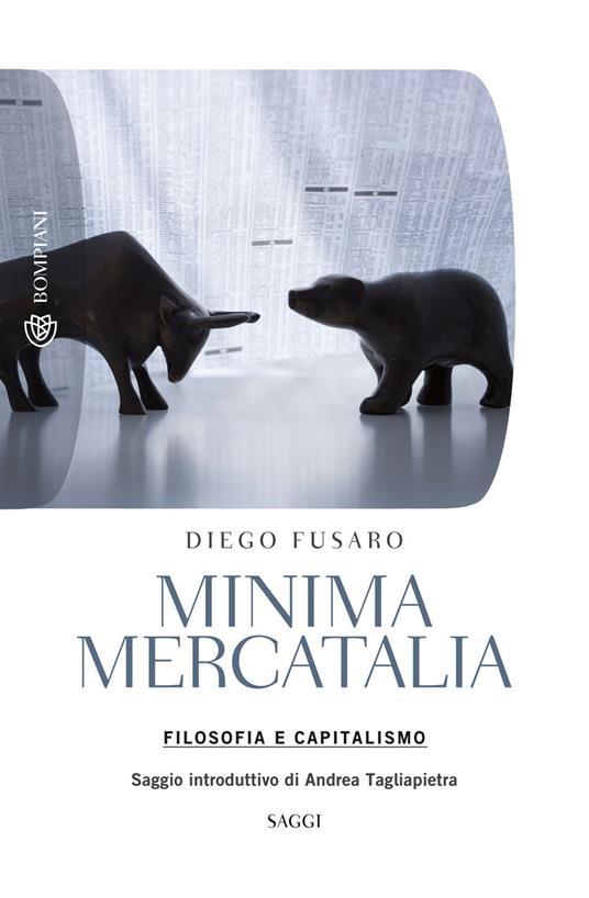 Minima mercatalia. Filosofia e capitalismo - Diego Fusaro - copertina