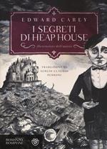 I segreti di Heap House. Iremonger. Vol. 1