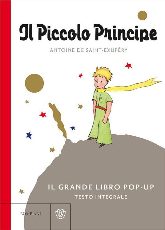 Il Piccolo Principe. Il grande libro pop-up. Ediz. integrale - Antoine de Saint-Exupéry - copertina